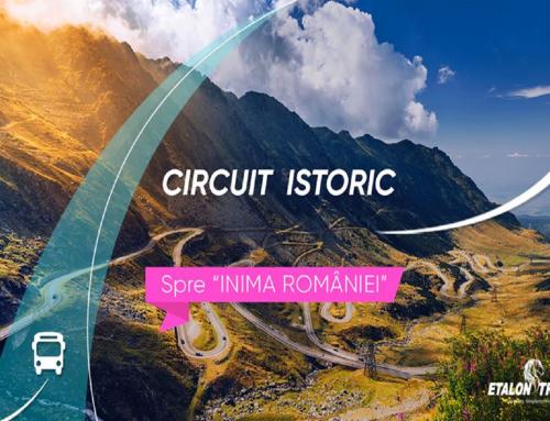 CIRCUIT ISTORIC  SI CULTURAL – SPRE INIMA ROMÂNIEI